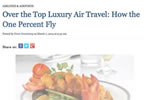 Over the Top Luxury Air Travel: How the One Percent Fly